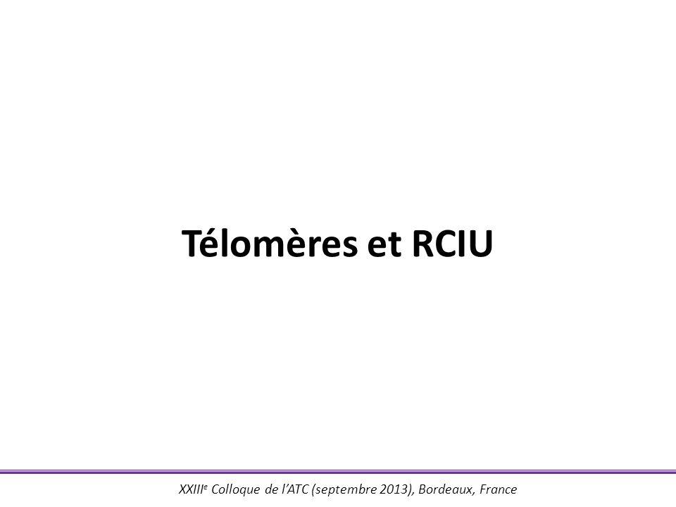 Télomères et RCIU