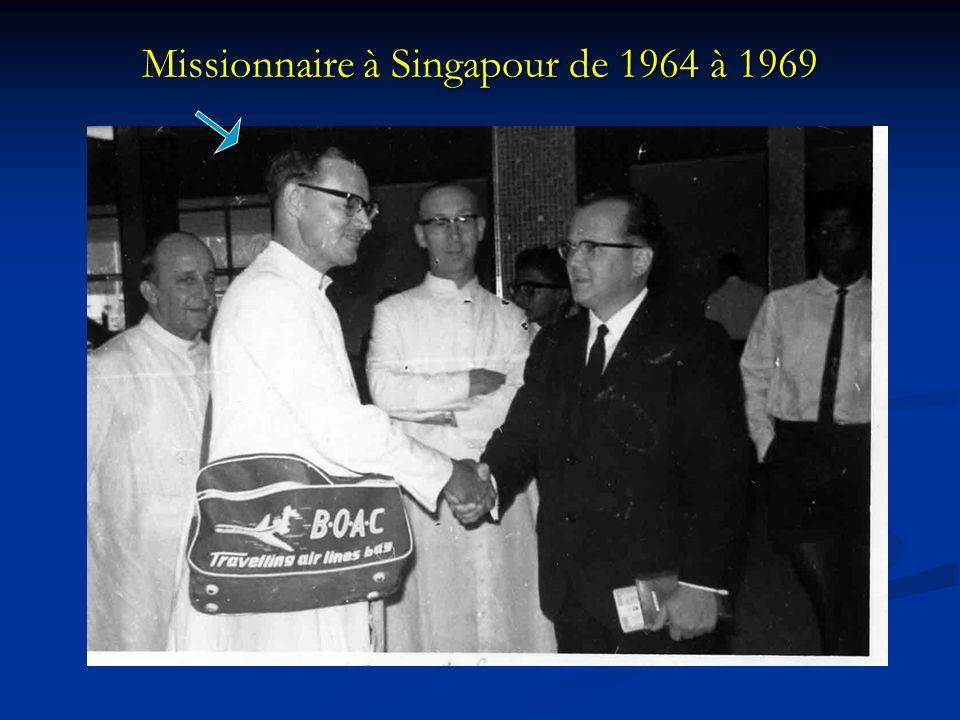 Missionnaire à Singapour de 1964 à 1969