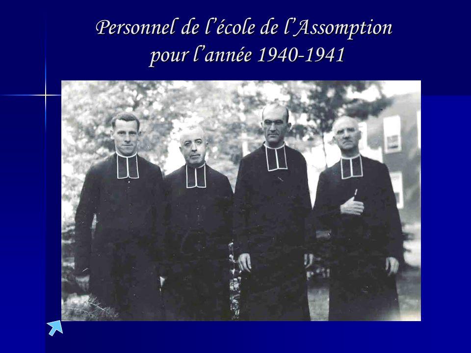 Personnel de lécole de lAssomption pour lannée 1940-1941 Personnel de lécole de lAssomption pour lannée 1940-1941