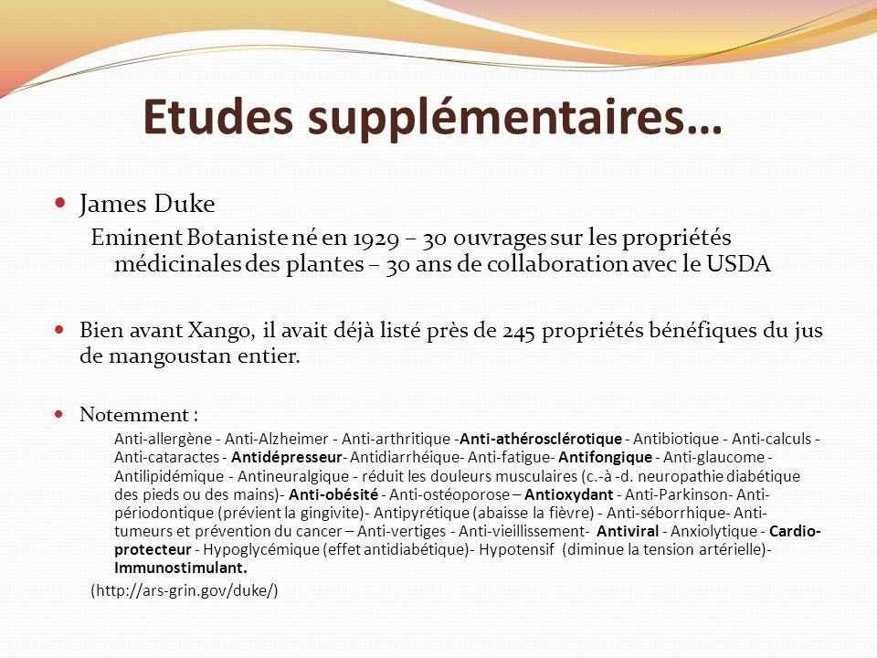Etudes supplémentaires… James Duke Eminent Botaniste né en 1929 – 30 ouvrages sur les propriétés médicinales des plantes – 30 ans de collaboration ave