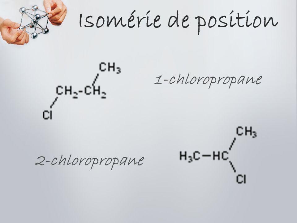 Isomérie de position 1-chloropropane 2-chloropropane