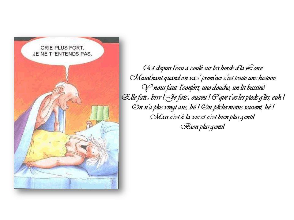 Le soir dans un p'tit hôtel sur les bords d'la Loire Elle frémissait pudiquement sous son peignoir Tout à coup elle fit un bond jusqu'au ciel de lit E