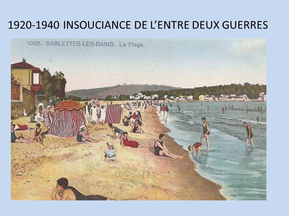 1920-1940 INSOUCIANCE DE LENTRE DEUX GUERRES