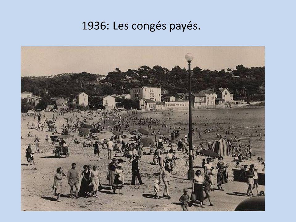 1936: Les congés payés.