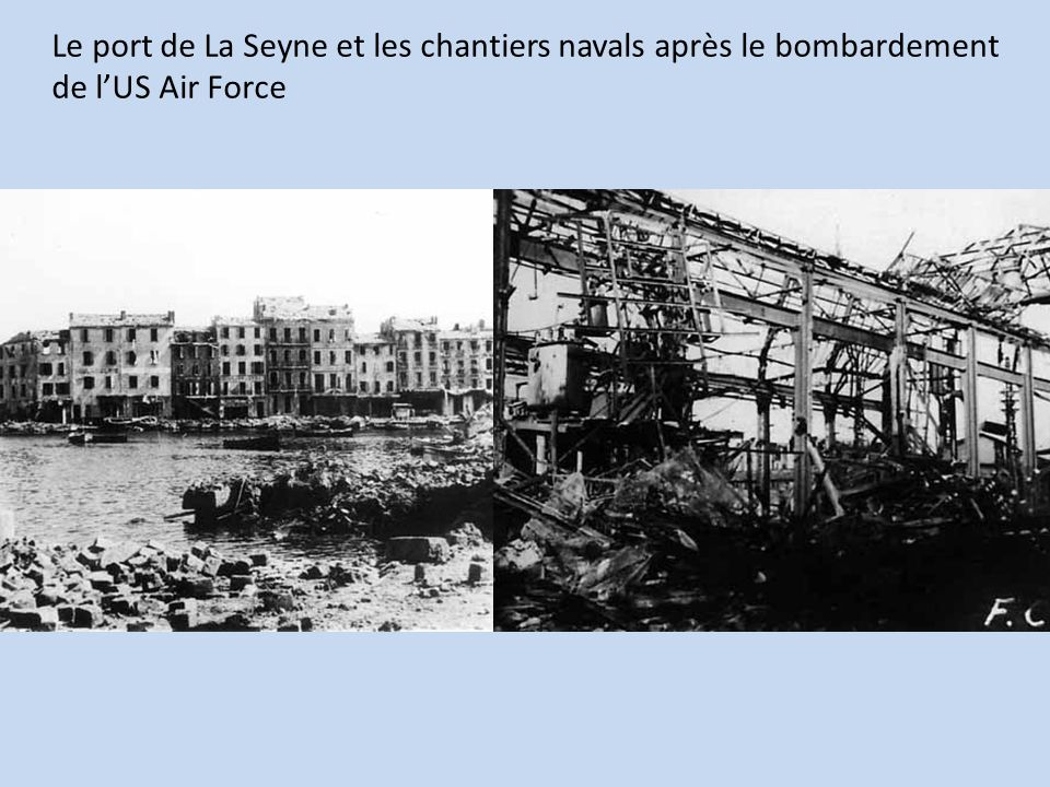 Le port de La Seyne et les chantiers navals après le bombardement de lUS Air Force