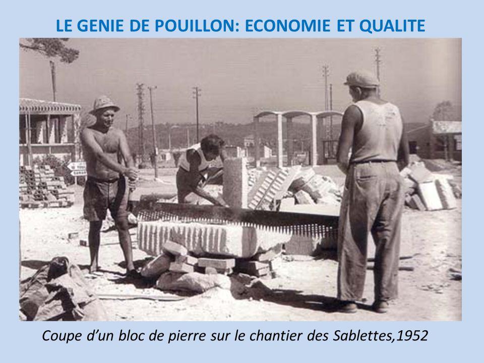 LE GENIE DE POUILLON: ECONOMIE ET QUALITE Coupe dun bloc de pierre sur le chantier des Sablettes,1952