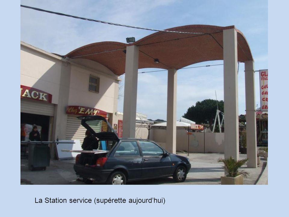 La Station service (supérette aujourdhui)