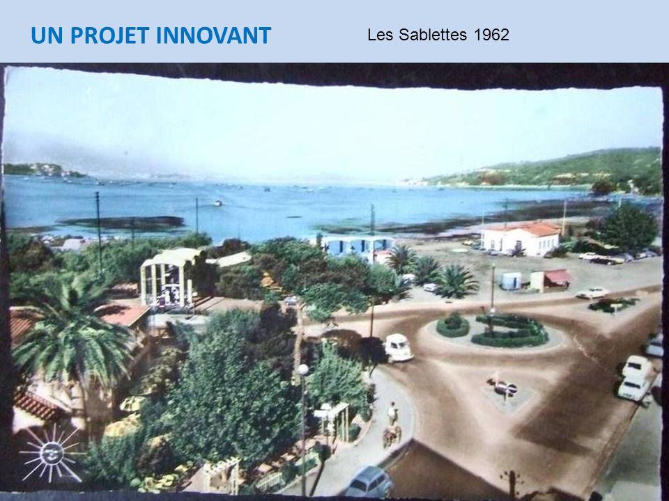 UN PROJET INNOVANT Les Sablettes 1962