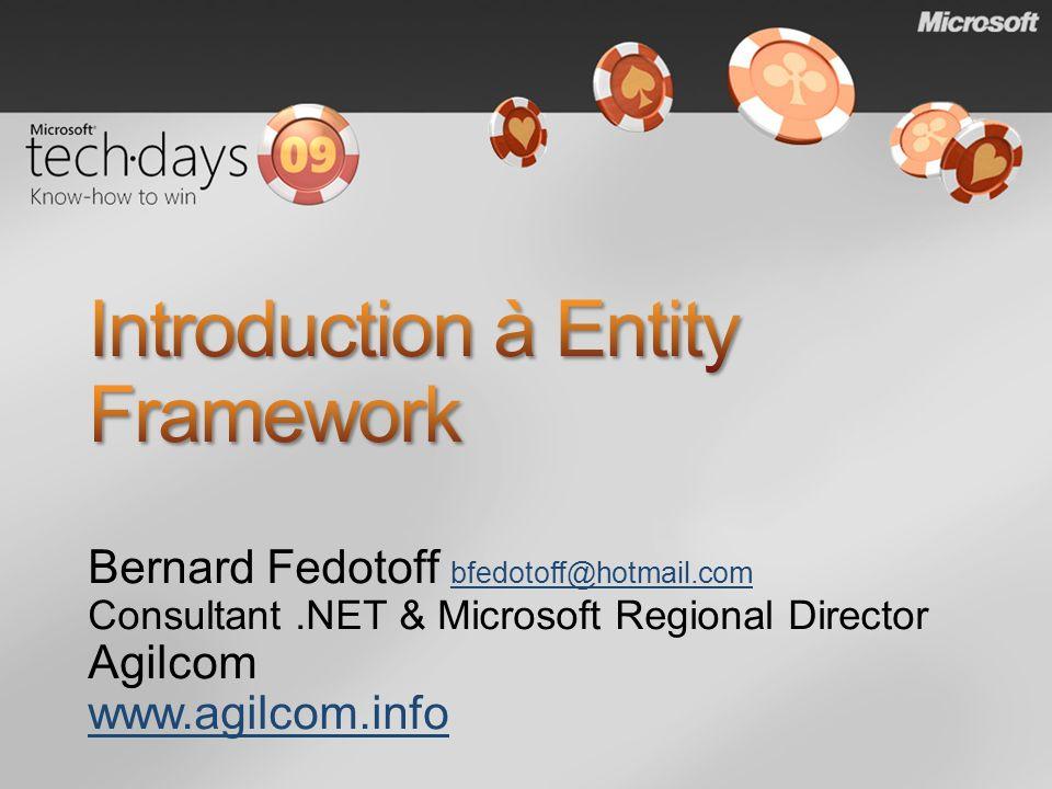 Modèle simple et rapide de développement de couche dabstraction des données ; Entity-SQL est indépendant de la base de données cible ;.NET propose des services dexposition dun modèle conceptuel : ASP.NET Dynamic Data ADO.NET Dynamic Data Evolution des modèles vers SQL DataService (Windows Azure et Cloud Computing) ;