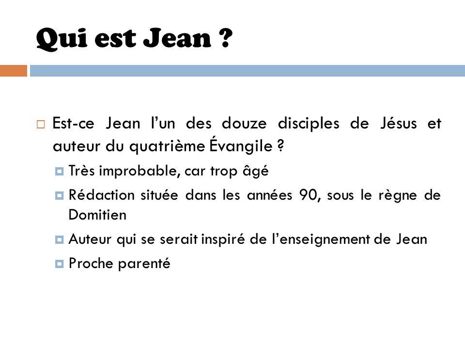 Qui est Jean ? Est-ce Jean lun des douze disciples de Jésus et auteur du quatrième Évangile ? Très improbable, car trop âgé Rédaction située dans les