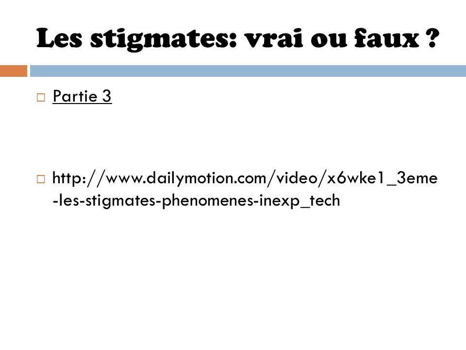 Les stigmates: vrai ou faux ? Partie 3 http://www.dailymotion.com/video/x6wke1_3eme -les-stigmates-phenomenes-inexp_tech