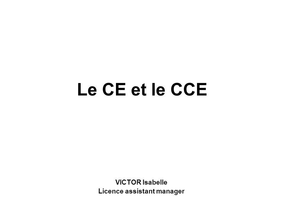 Le CE et le CCE VICTOR Isabelle Licence assistant manager