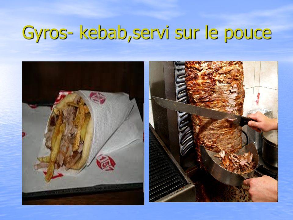 Gyros- kebab,servi sur le pouce