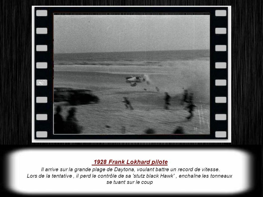 1928 Frank Lokhard pilote Il arrive sur la grande plage de Daytona, voulant battre un record de vitesse.