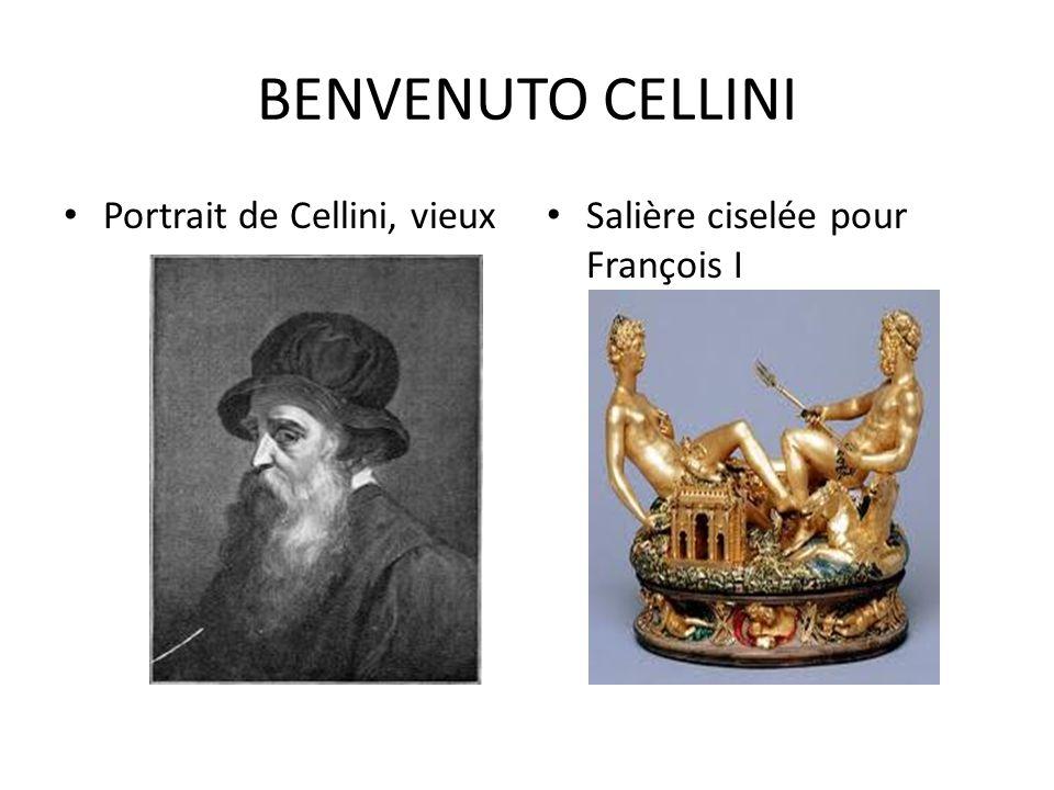 BENVENUTO CELLINI Portrait de Cellini, vieux Salière ciselée pour François I