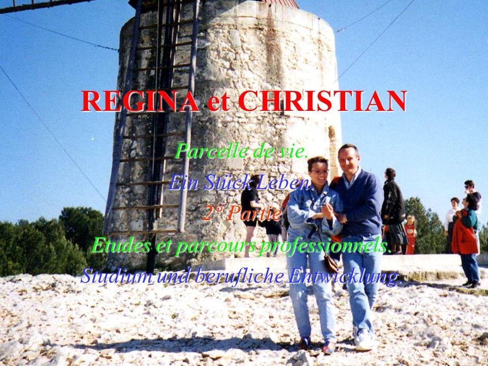REGINA et CHRISTIAN Parcelle de vie.Ein Stück Leben.