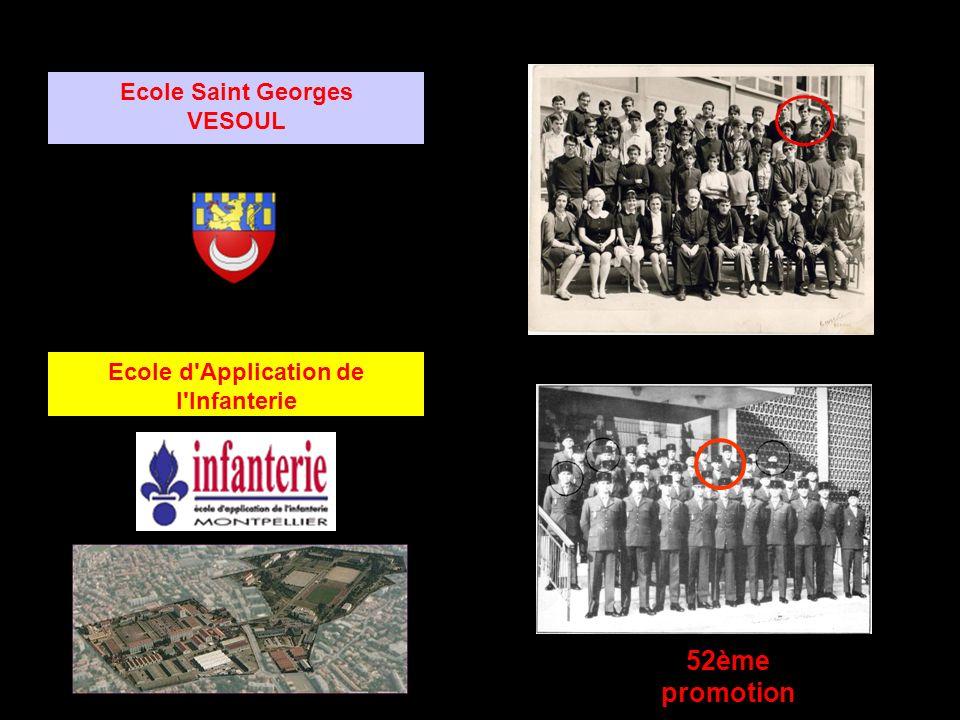 Ecole d Application de l Infanterie Ecole Saint Georges VESOUL 52ème promotion