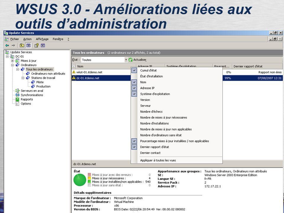48 WSUS 3.0 - Améliorations liées aux outils dadministration