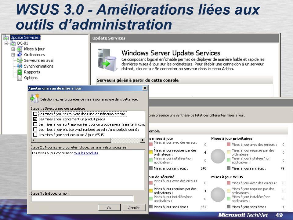 49 WSUS 3.0 - Améliorations liées aux outils dadministration