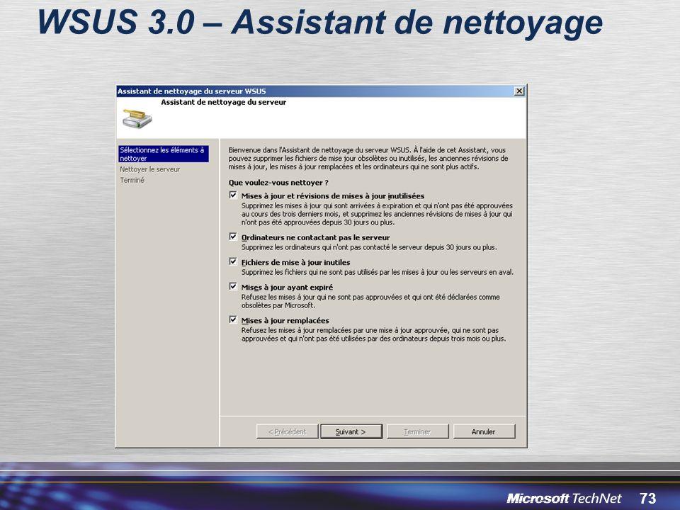 73 WSUS 3.0 – Assistant de nettoyage