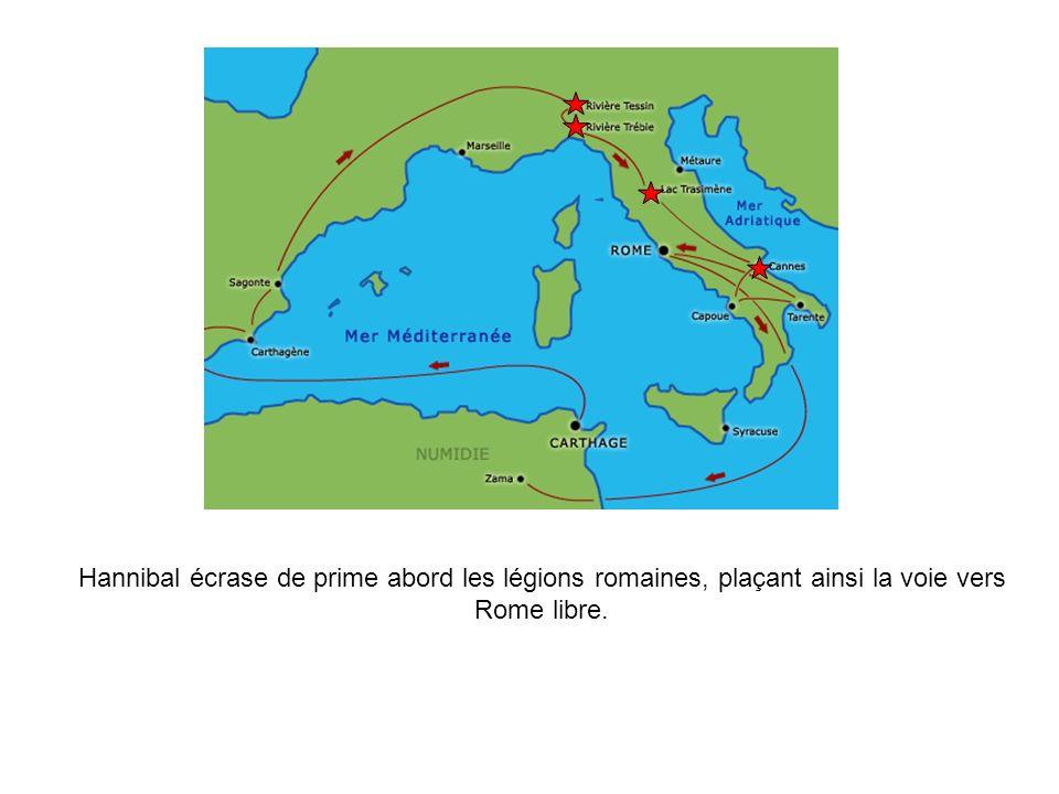 Hannibal écrase de prime abord les légions romaines, plaçant ainsi la voie vers Rome libre.