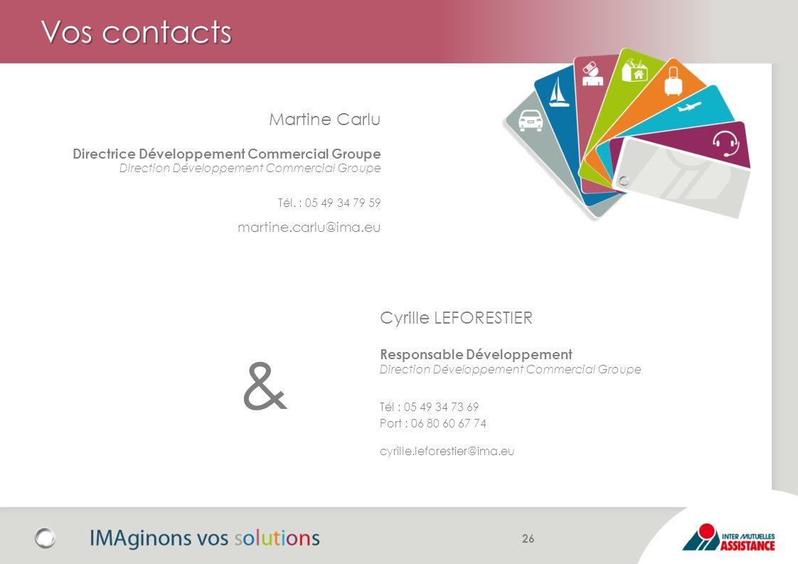 Vos contacts Cyrille LEFORESTIER Responsable Développement Direction Développement Commercial Groupe Tél : 05 49 34 73 69 Port : 06 80 60 67 74 cyrill