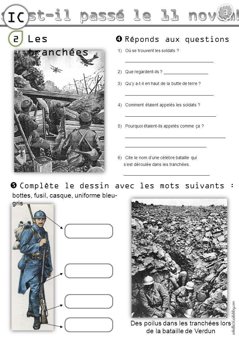 IC3 1)Où se trouvent les soldats ? ____________________________________ 2)Que regardent-ils ? __________________ 3)Quy a-t-il en haut de la butte de t