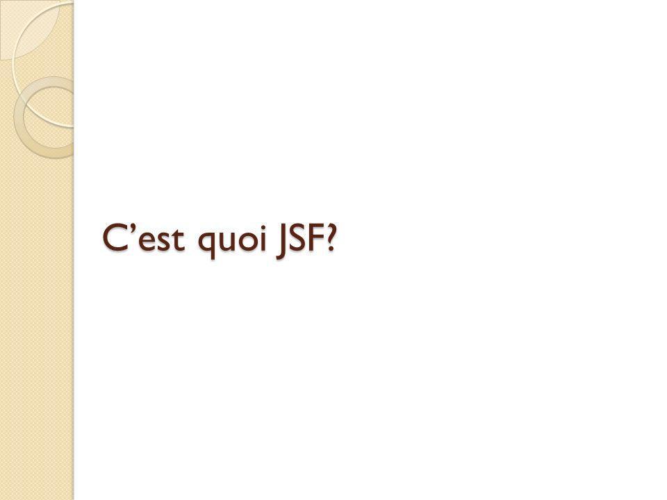 Cest quoi JSF?
