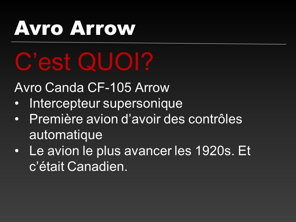 Introduction du Avro Arrow, le 25 mars, 1958 LArrow était un succès impossible.