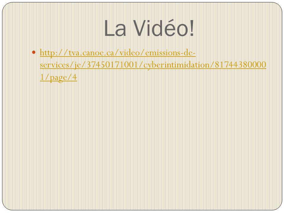 La Vidéo.