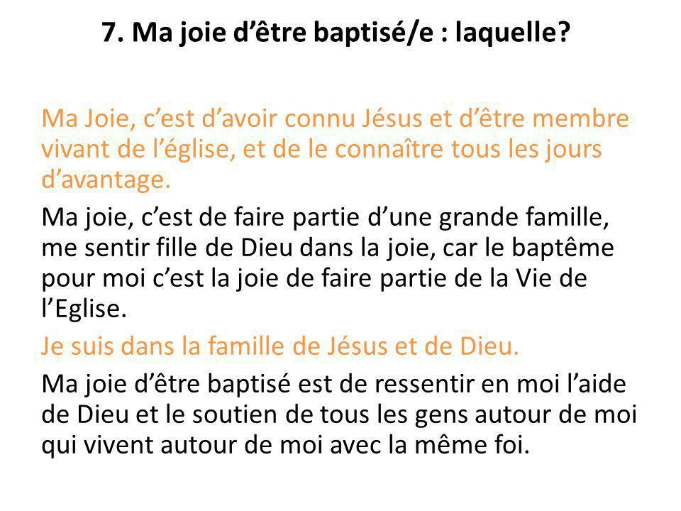 Ma Joie, cest davoir connu Jésus et dêtre membre vivant de léglise, et de le connaître tous les jours davantage. Ma joie, cest de faire partie dune gr