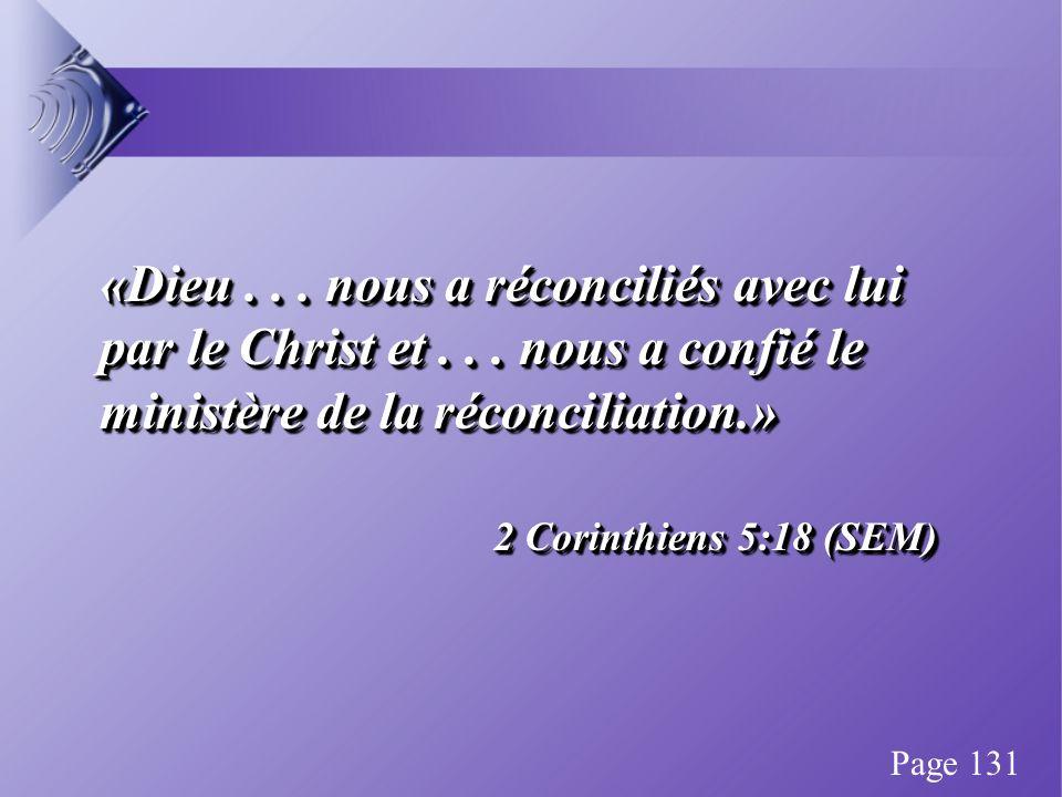 «Dieu... nous a réconciliés avec lui par le Christ et...