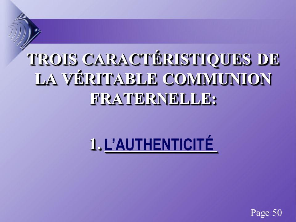 TROIS CARACTÉRISTIQUES DE LA VÉRITABLE COMMUNION FRATERNELLE: 1.