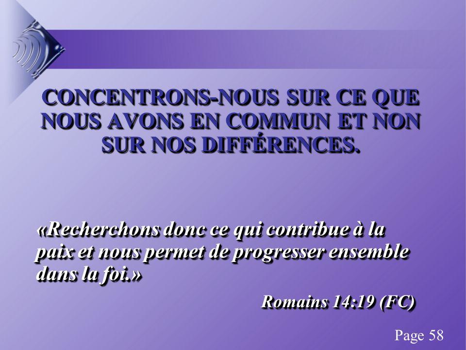 CONCENTRONS-NOUS SUR CE QUE NOUS AVONS EN COMMUN ET NON SUR NOS DIFFÉRENCES.