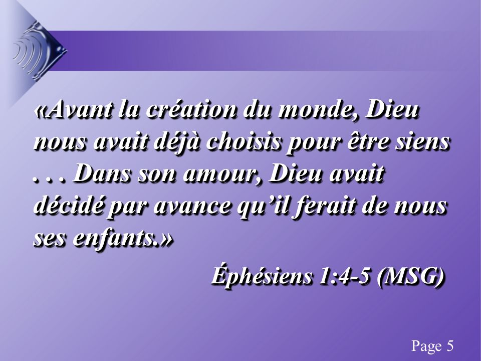«L Éternel a tout fait pour lui-même.» Proverbes 16:4 (DAR) «L Éternel a tout fait pour lui-même.» Proverbes 16:4 (DAR) Page 6