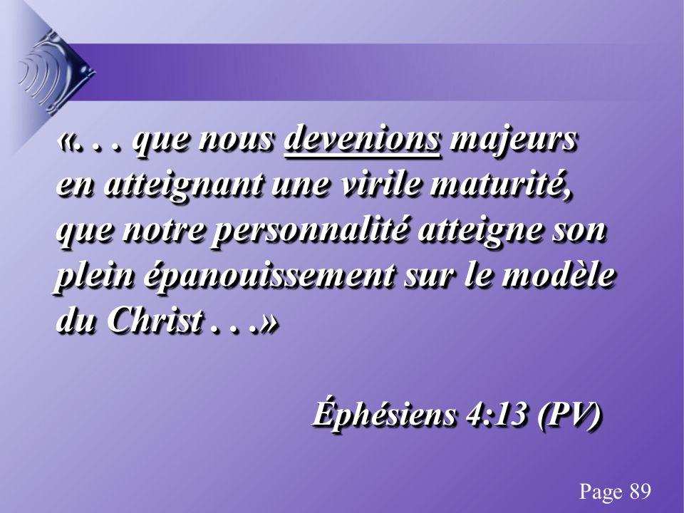 «... que nous devenions majeurs en atteignant une virile maturité, que notre personnalité atteigne son plein épanouissement sur le modèle du Christ...