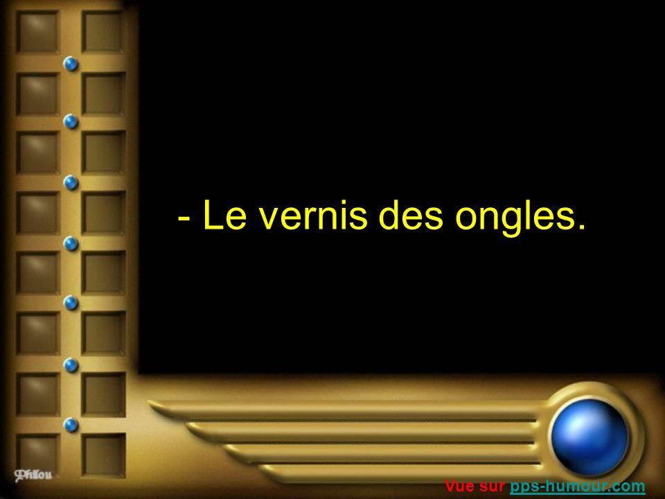 - Le vernis des ongles. Vue sur pps-humour.compps-humour.com