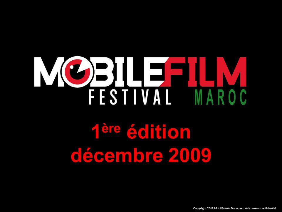 1 ère édition décembre 2009 Copyright 2011 MobilEvent - Document strictement confidentiel
