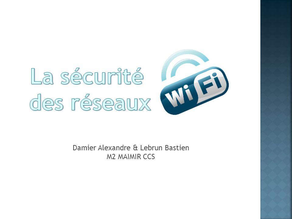 I – Introduction II – Les types de réseaux III – Pourquoi sécuriser .