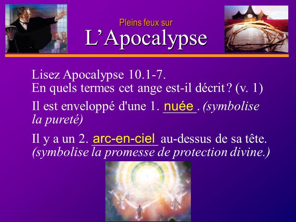 D anie l Pleins feux sur 3 Il y a un 2. __________ au-dessus de sa tête. (symbolise la promesse de protection divine.) Il est enveloppé d'une 1. _____
