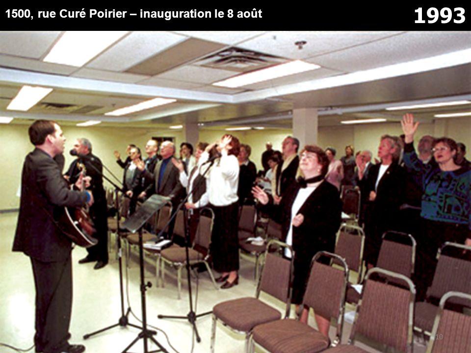 1993 1500, rue Curé Poirier – inauguration le 8 août 10