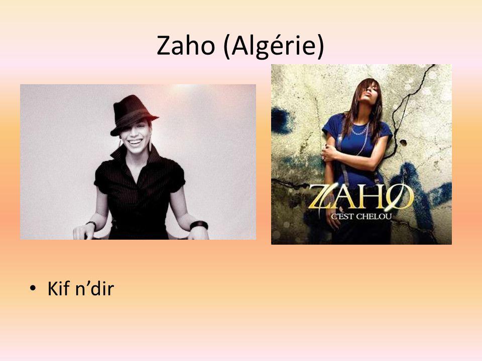 Zaho (Algérie) Kif ndir