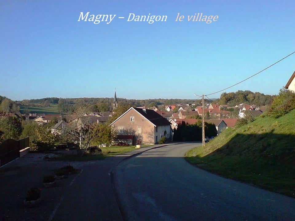 Magny – Danigon le village