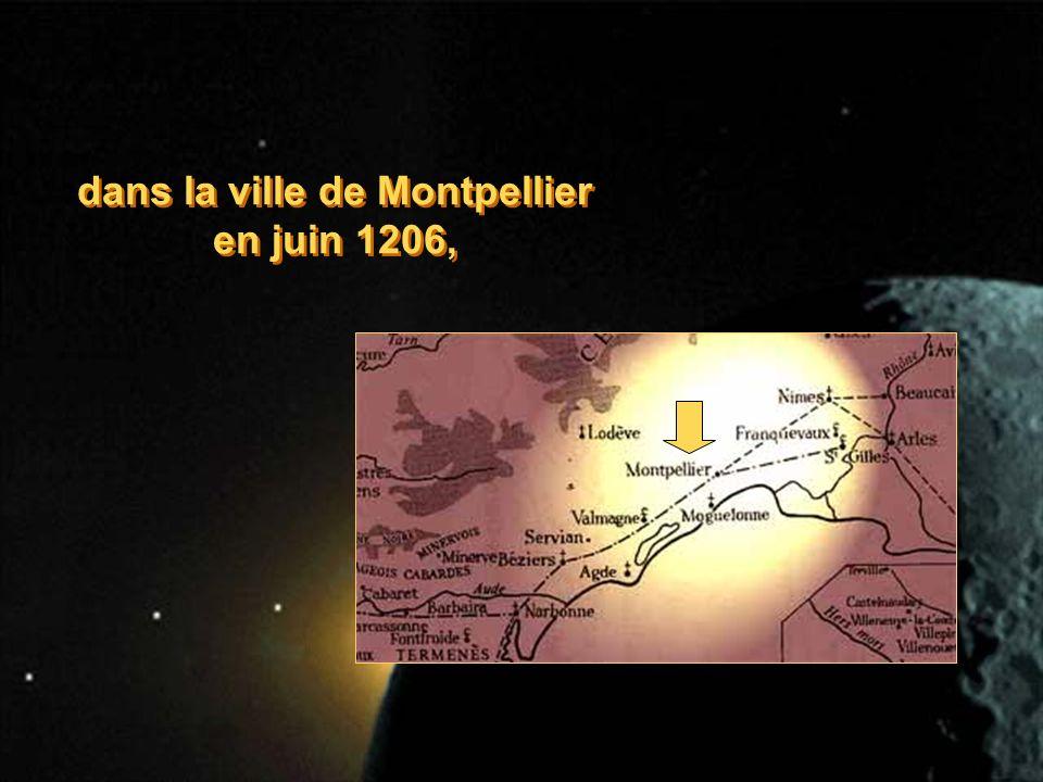 dans la ville de Montpellier en juin 1206, dans la ville de Montpellier en juin 1206,