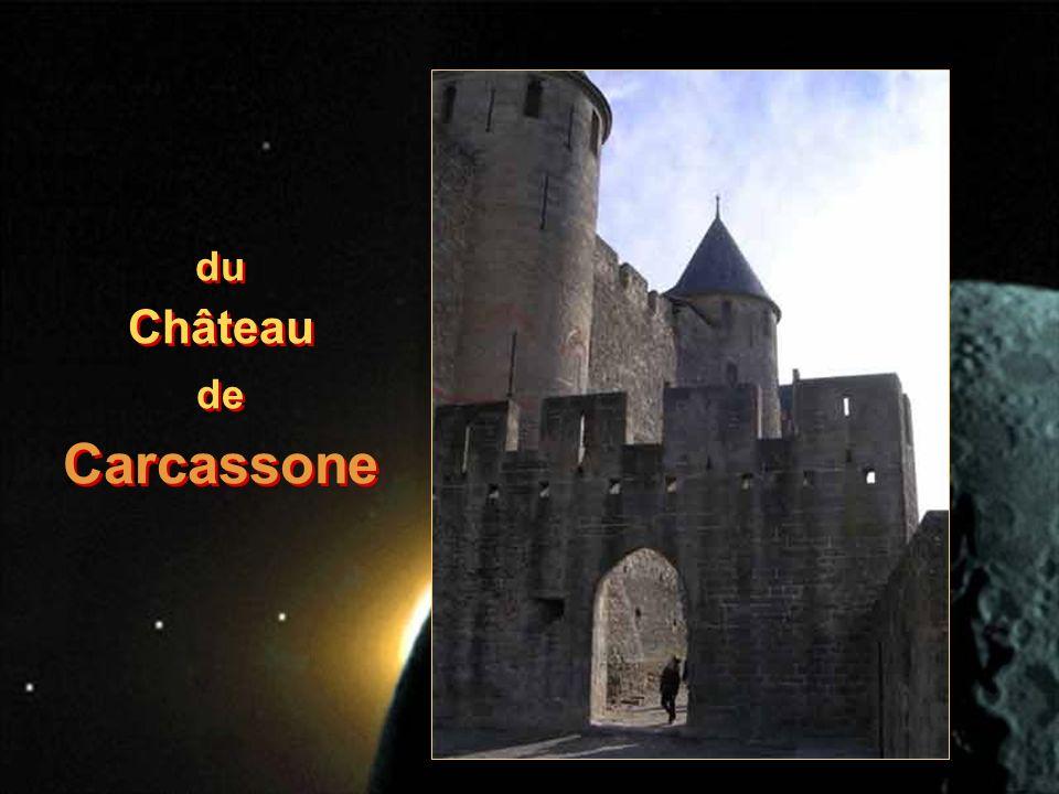 du Château de Carcassone du Château de Carcassone