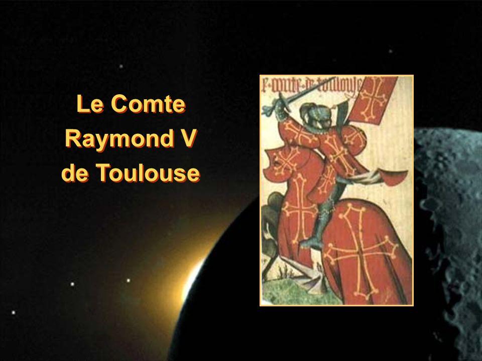 Le Comte Raymond V de Toulouse Le Comte Raymond V de Toulouse