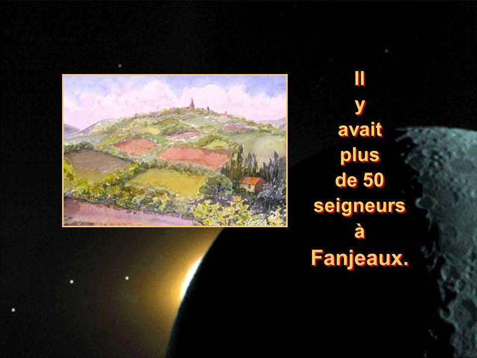 Il y avait plus de 50 seigneurs à Fanjeaux. Il y avait plus de 50 seigneurs à Fanjeaux.