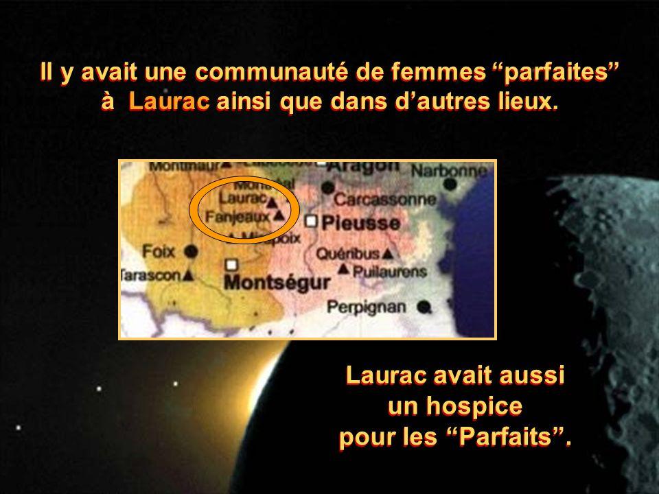 Il y avait une communauté de femmes parfaites à Laurac ainsi que dans dautres lieux. Il y avait une communauté de femmes parfaites à Laurac ainsi que