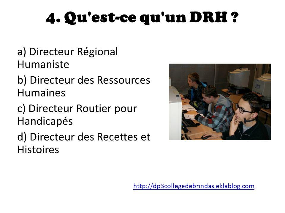 4.Qu est-ce qu un DRH .