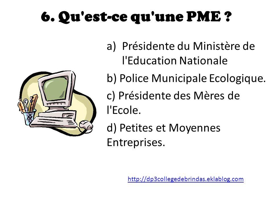 6.Qu est-ce qu une PME .